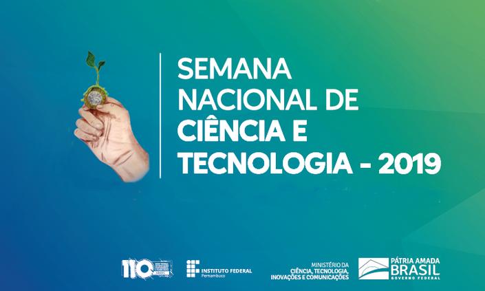 Campus Abreu e Lima inicia SNCT 2019 nesta quarta-feira (23)