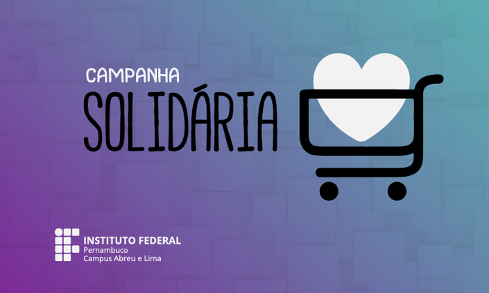 Campus Abreu e Lima lança campanha de arrecadação de donativos