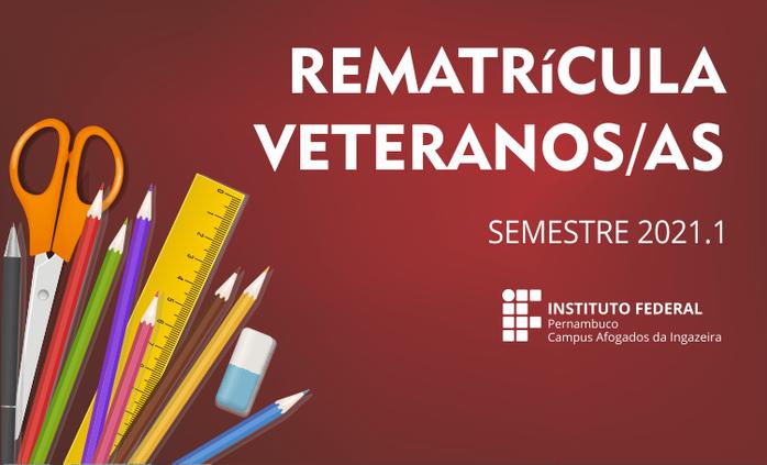 Campus abrirá prazo para rematrículas de veteranos 2021.1