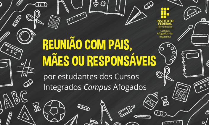 Campus realizará Reuniões com Responsáveis por Estudantes do Integrado