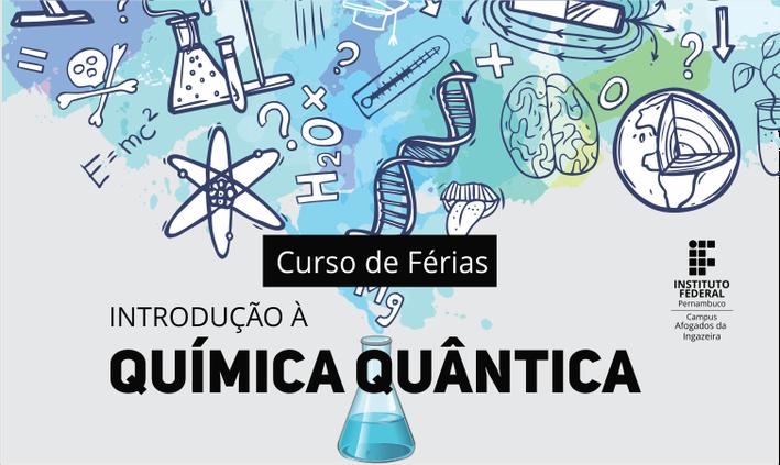 Clube de Ciências abre inscrições para curso de Química Quântica