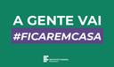 #ficaremcasa-bannersite_Prancheta 1.png