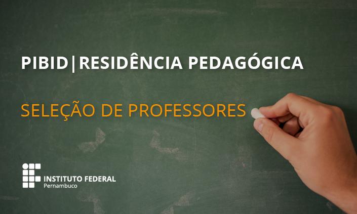 Seleção de docentes para Pibid e Residência Pedagógica tem inscrições prorrogadas