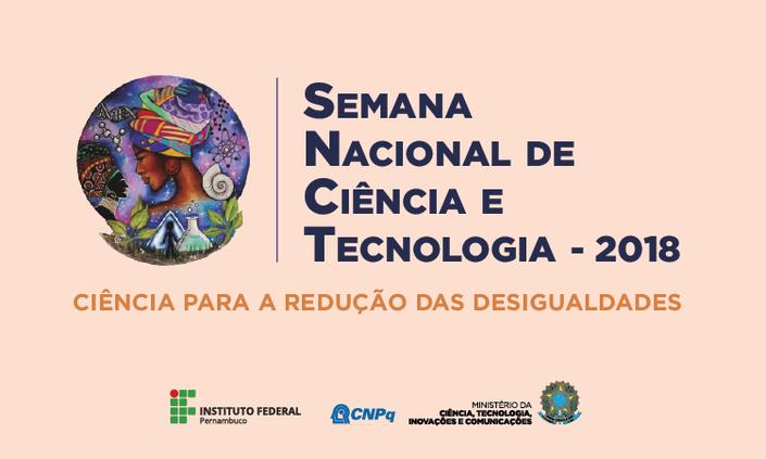 Inscrições abertas para a Semana Nacional de Ciência e Tecnologia
