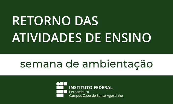 Campus Cabo reinicia o semestre letivo 2020.1
