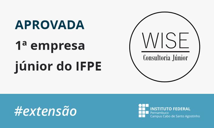 Estudantes do Campus Cabo fundam a 1ª Empresa Júnior do IFPE
