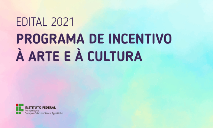 Homologação de inscrições do edital de incentivo à arte e à cultura 2021