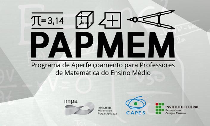 Confira a lista de participantes do PAPMEM