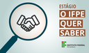 Banners site IFPE quer saber_ESTÁGIO.png