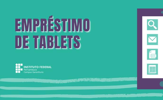 Campus divulga resultado da seleção para empréstimo dos tablets