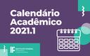 calendário acadêmico 2021.1 banner.png
