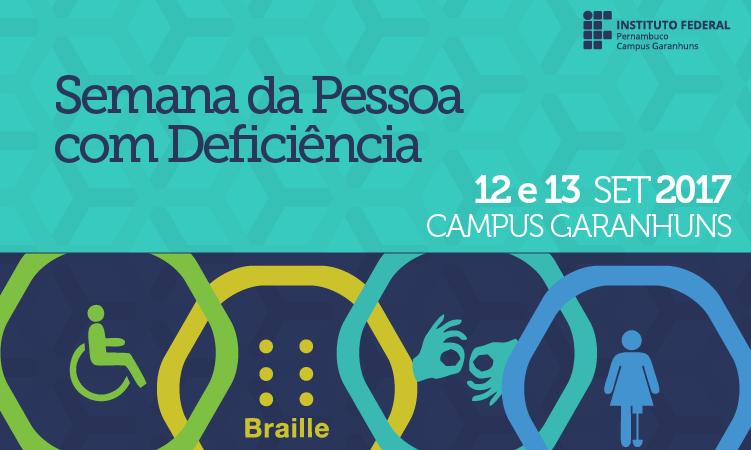 Semana da Pessoa com Deficiência - Campus Garanhuns