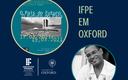 IFPE NA UNIVERSIDADE DE OXFORD (2).png
