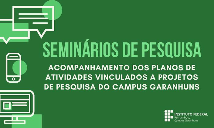 Seminário de avaliação dos planos de pesquisa acontece na segunda (10)