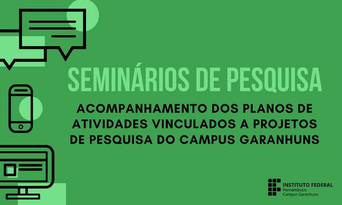 Seminários de avaliação dos planos de pesquisa iniciam nesta sexta (22)