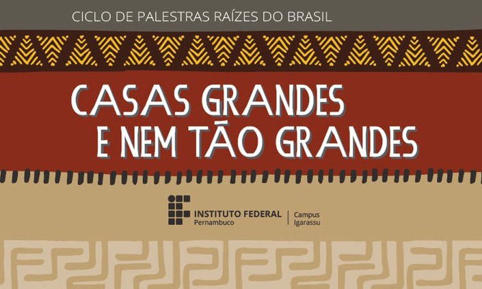 IFPE Igarassu inicia Ciclo de Palestras Raízes do Brasil