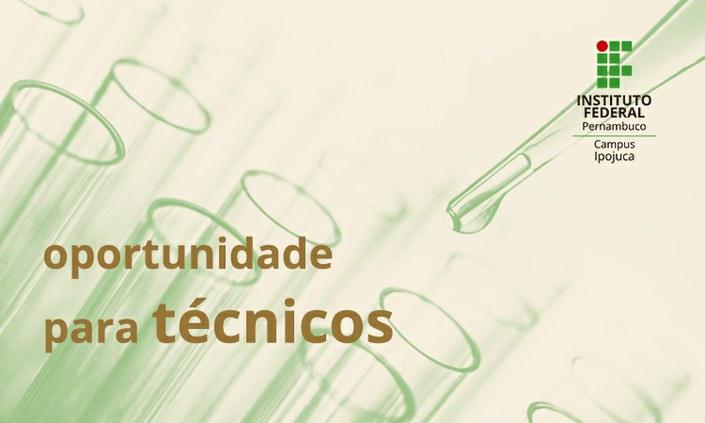 OPORTUNIDADE | Vagas para técnicos(as) em Química e Petroquímica
