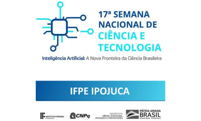 IFPE Ipojuca encerra a 11ª Semana Nacional de Ciência e Tecnologia