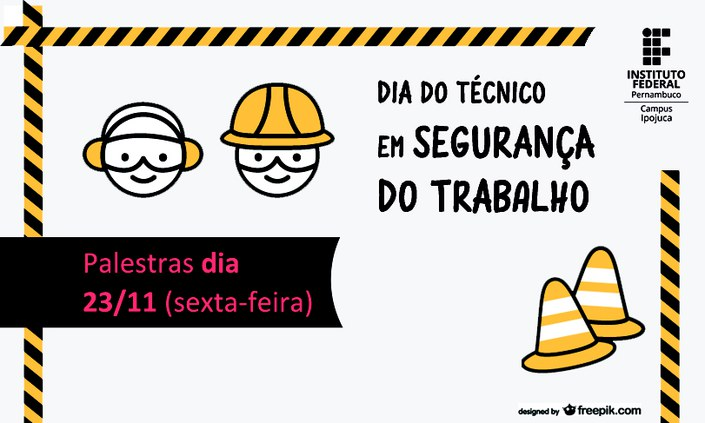 Palestras marcam o Dia do Técnico em Segurança do Trabalho
