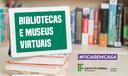 biblitecas e museus virtuais-banner.png