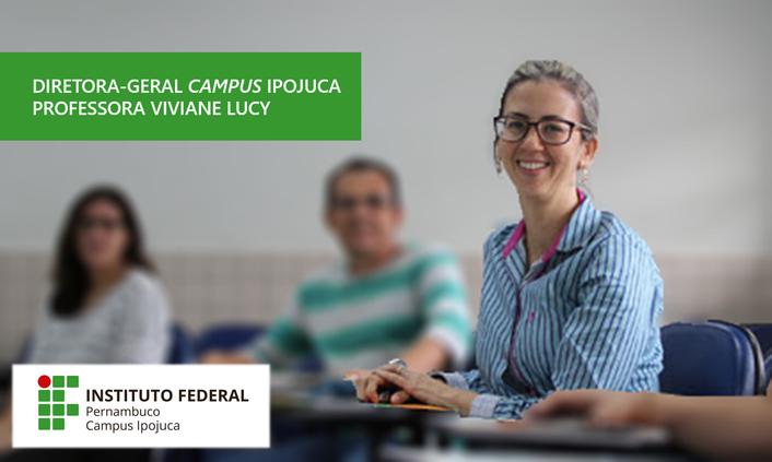 Professora Viviane Lucy é nomeada diretora-geral do Campus Ipojuca
