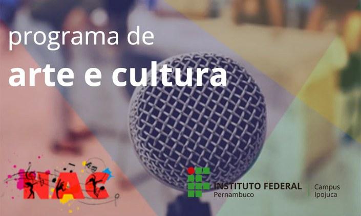 Programa de Arte e Cultura recebe inscrições de 19 a 30/04