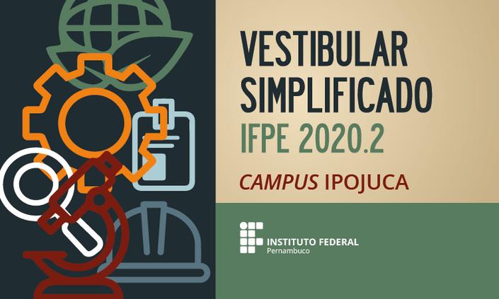 Publicado edital do Vestibular Simplificado 2020.2 do IFPE - Ipojuca
