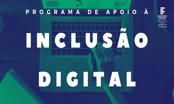 Divulgado resultado final para o Programa de Apoio à Inclusão Digital
