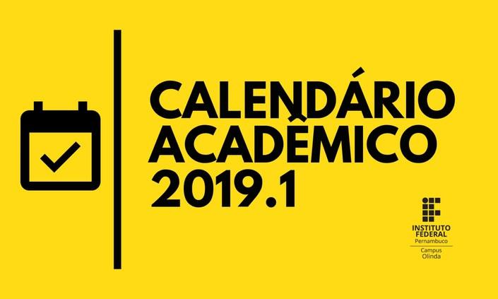 Divulgado calendário Acadêmico de 2019.1