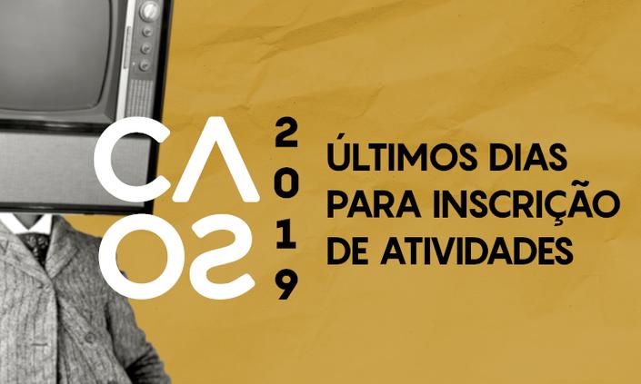 Inscrições para atividades do CAOS termina neste domingo(13)