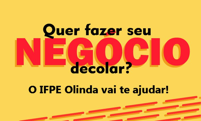 Programa de incubação do IFPE Olinda oferece cinco vagas para empreendedores
