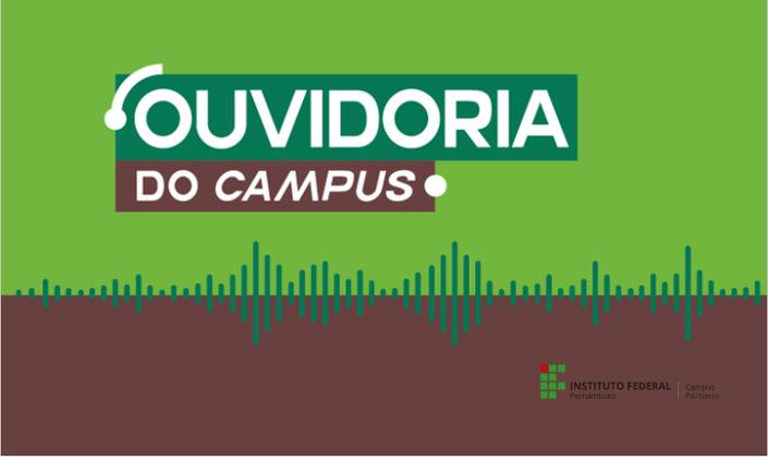Campus Palmares divulga e-mail de sua ouvidoria