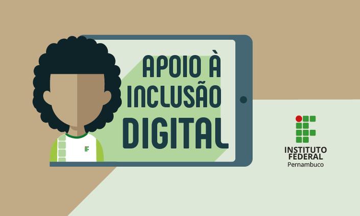 Campus Palmares divulga lista de contemplados no Programa de Inclusão Digital do IFPE