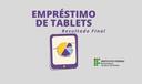 Tablets serão entregues no próprio campus, no dia 14 de setembro
