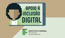 Apoio à inclusão digital