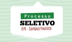 Processo Seletivo Campus Paulista