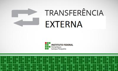 Divulgado resultado do processo seletivo por transferência externa