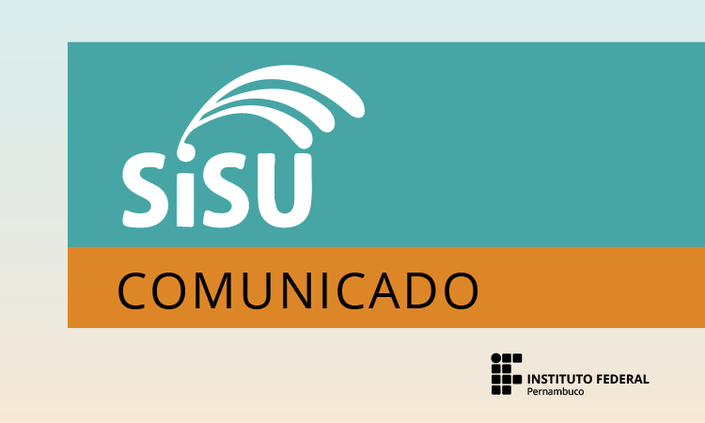 IFPE emite comunicado sobre matrículas do Sisu