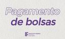 capa pagamento de bolsas_portal.png