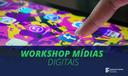 workshop mídias digitais portal.png