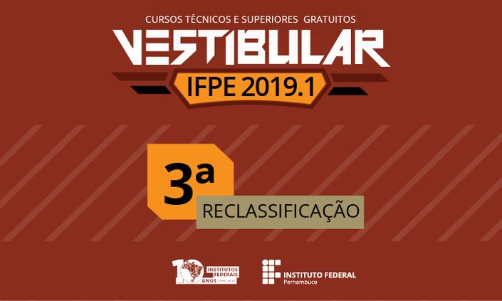 Campus Recife libera 3° Reclassificação do Vestibular 2019.1