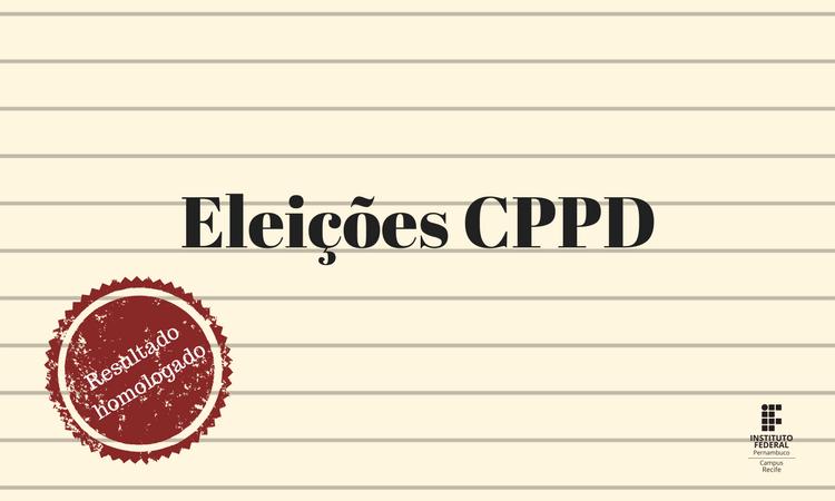 CPPD - Resultado das Eleições
