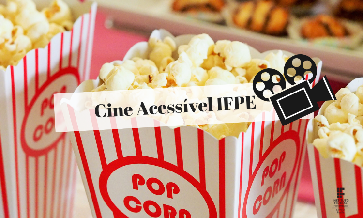 Cinema Acessível IFPE.png
