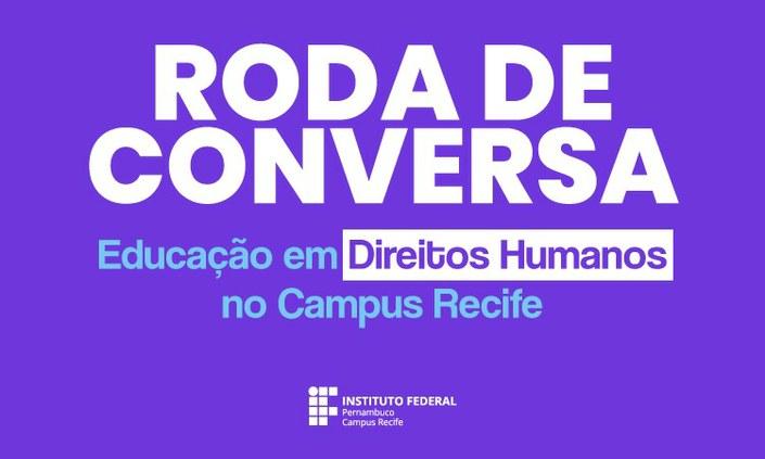 Serviço Social promove roda de conversa sobre Direitos Humanos e Educação