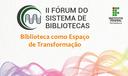 Fórum do Sistema de Bibliotecas