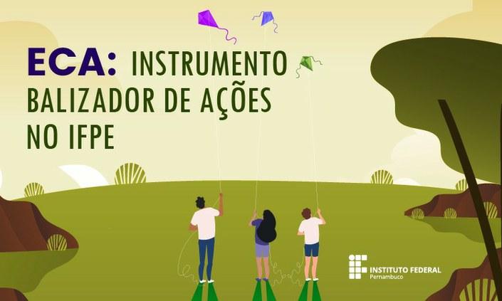 Ações do IFPE são balizadas pelo Estatuto da Criança e do Adolescente