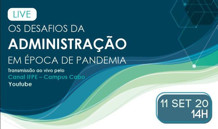 Live sobre desafios da administração durante a pandemia
