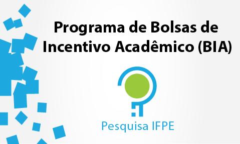 Divulgado resultado final de Bolsas de Incentivo Acadêmico (BIA) 2019.2