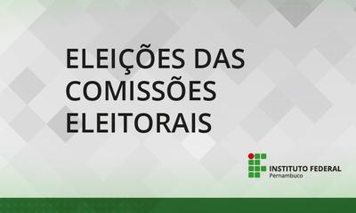 Votação acontece no dia 4 de setembro, em seções eleitorais em todos os campi do IFPE, exceto  Paulista, que será dia 5