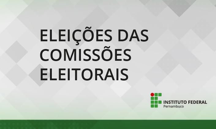 Eleições IFPE   Divulgado resultado final da eleição das Comissões Eleitorais